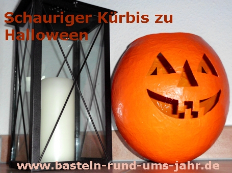 Schauriger Kürbis zu Halloween aus Pappmaschee