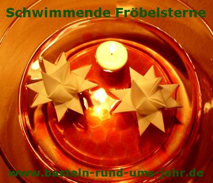 Ein schwimmender Fröbelstern, eine Kerze - was braucht man mehr für eine gelungene Festtagsstimmung.