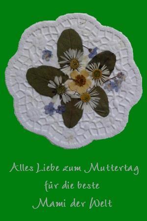 Karte Muttertag mit gepressten Blumen