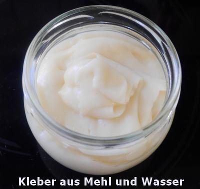 Mehlkleister, Kleber aus Mehl und Wasser